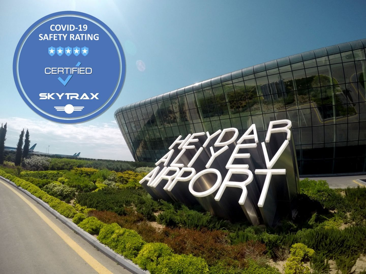L´Aéroport international Heydar Aliyev de Bakou obtient 5 étoiles au classement « COVID-19 Safety Rating » de Skytrax - Gallery Image